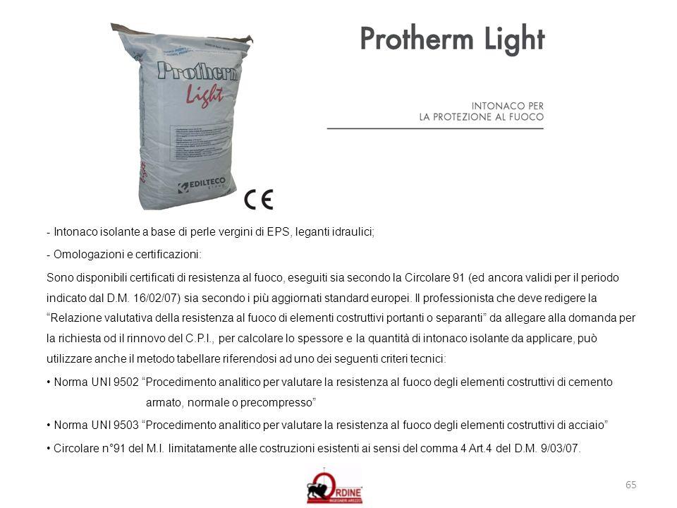 - Intonaco isolante a base di perle vergini di EPS, leganti idraulici;