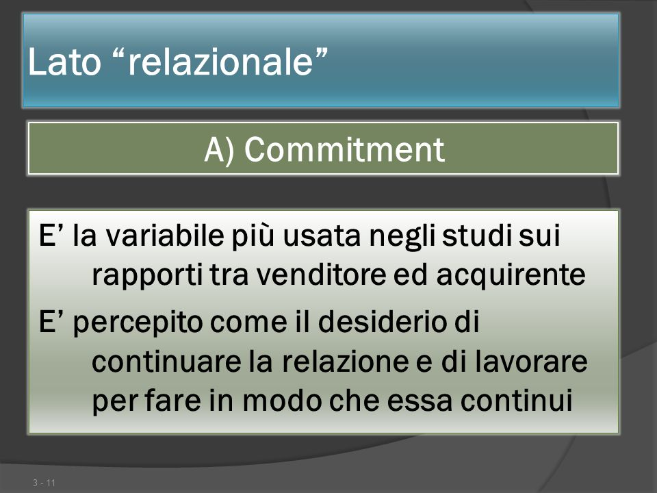 Lato relazionale A) Commitment