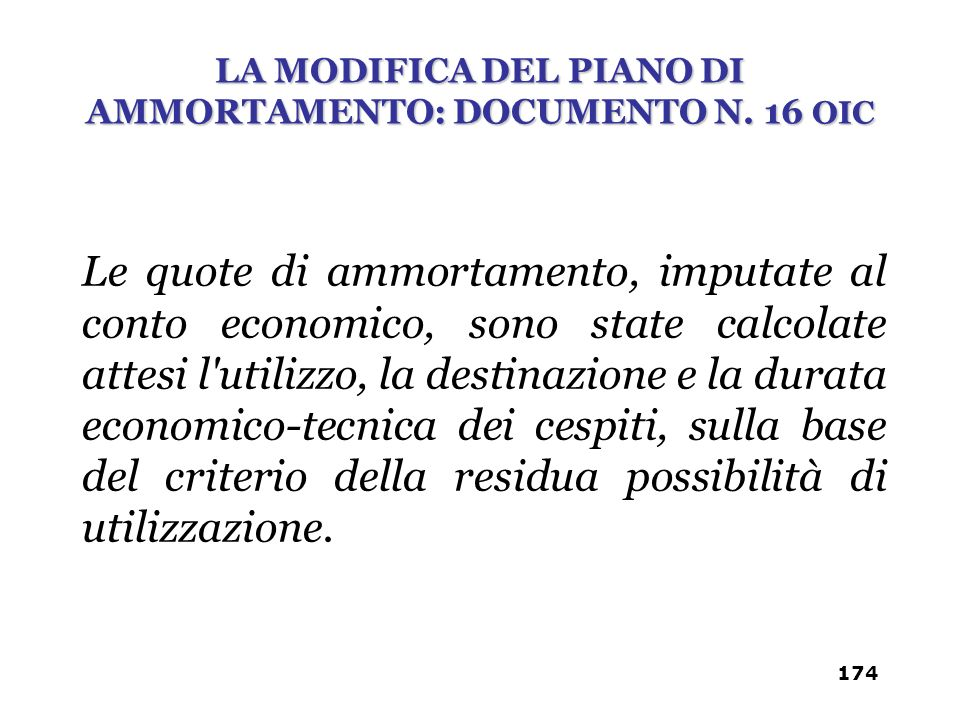 LA MODIFICA DEL PIANO DI AMMORTAMENTO: DOCUMENTO N. 16 OIC
