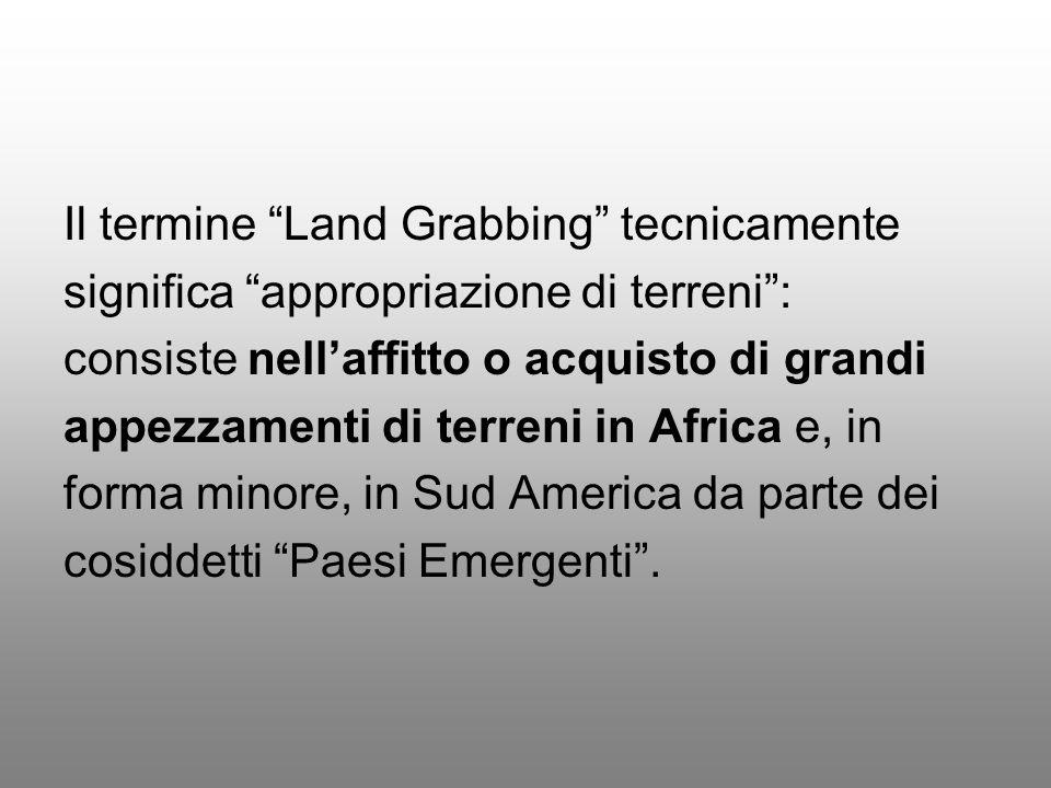 Il termine Land Grabbing tecnicamente