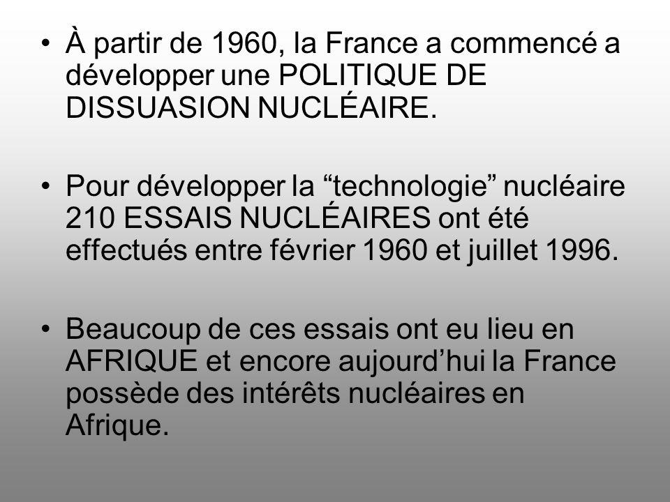 À partir de 1960, la France a commencé a développer une POLITIQUE DE DISSUASION NUCLÉAIRE.