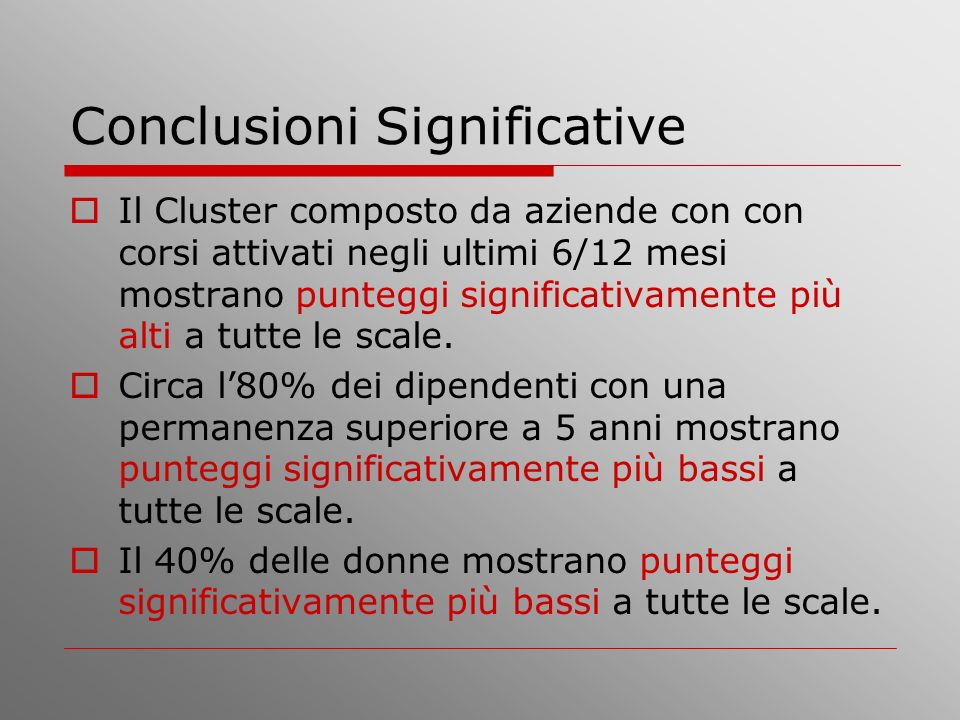 Conclusioni Significative