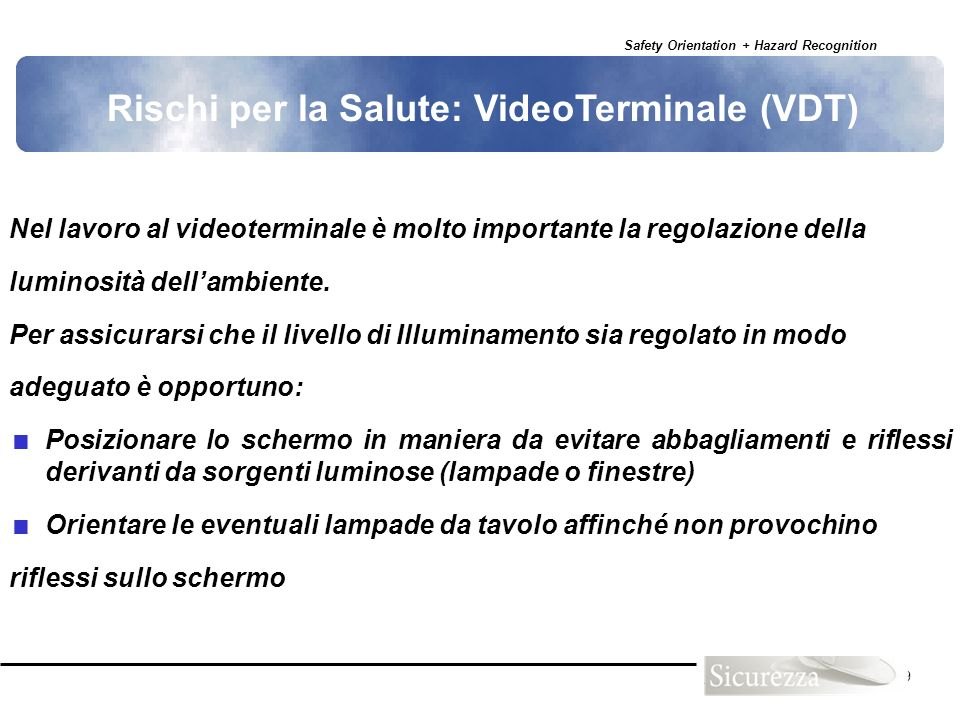 Rischi per la Salute: VideoTerminale (VDT)