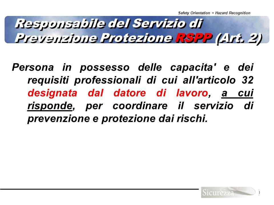 Responsabile del Servizio di Prevenzione Protezione RSPP (Art. 2)