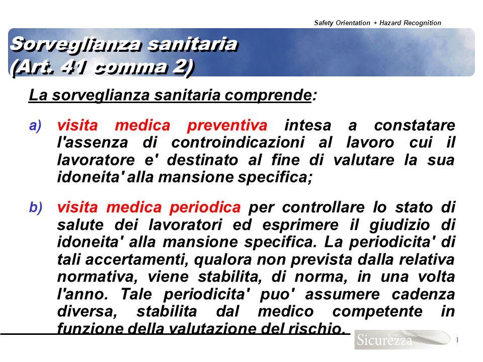 Sorveglianza sanitaria (Art. 41 comma 2)