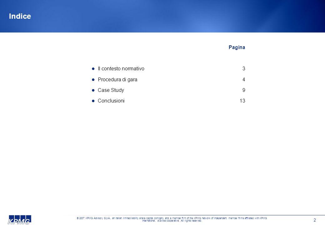 Indice Pagina Il contesto normativo 3 Procedura di gara 4 Case Study 9
