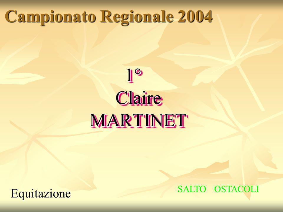 1° Claire MARTINET Campionato Regionale 2004 Equitazione
