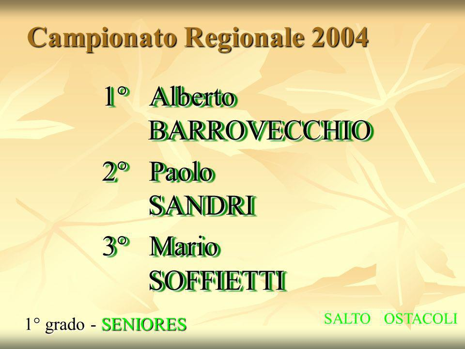 1° Alberto BARROVECCHIO 2° Paolo SANDRI 3° Mario SOFFIETTI