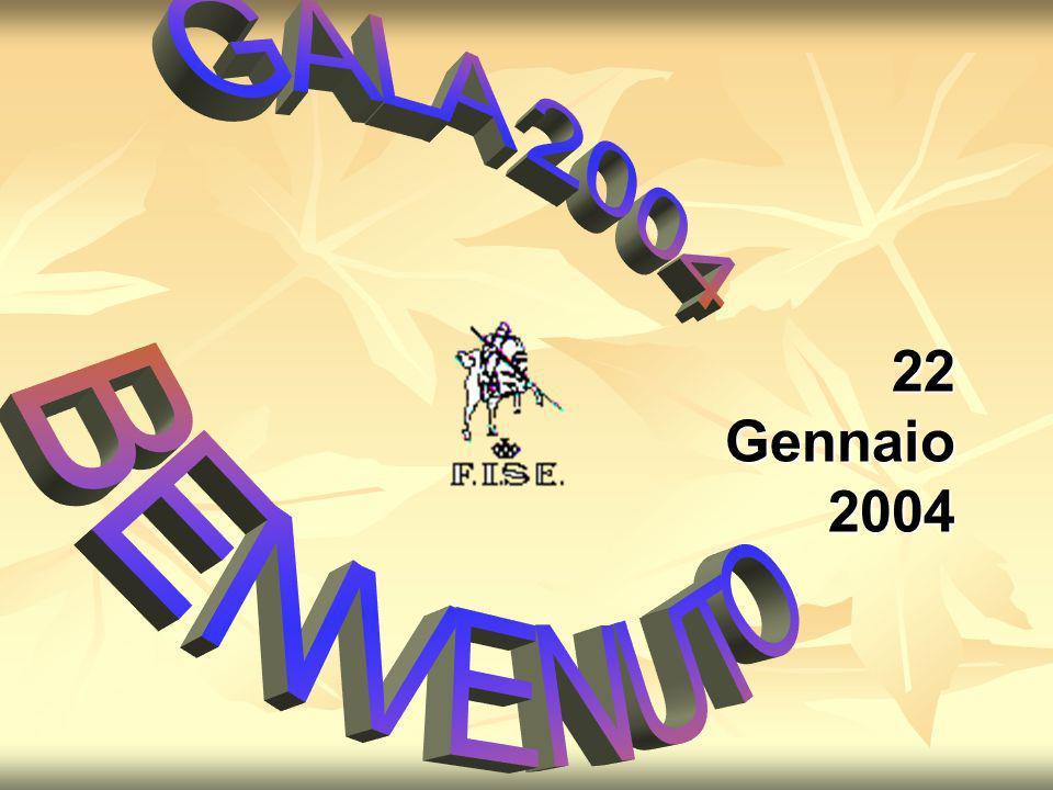 22 Gennaio 2004 GALA 2004 BENVENUTO