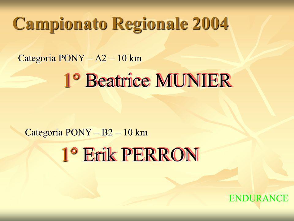1° Beatrice MUNIER 1° Erik PERRON Campionato Regionale 2004