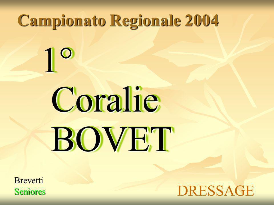 Campionato Regionale 2004 1° Coralie BOVET Brevetti Seniores DRESSAGE