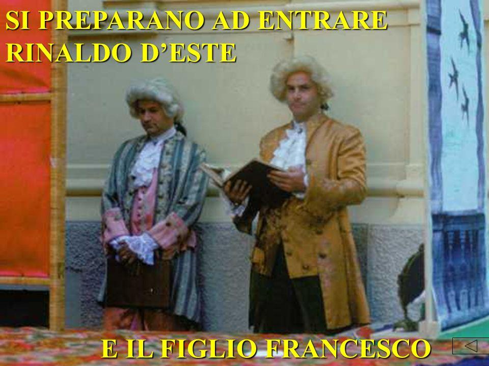 SI PREPARANO AD ENTRARE RINALDO D'ESTE
