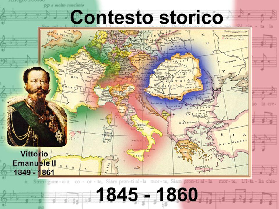 Contesto storico 1845 - 1860 Vittorio Emanuele II 1849 - 1861
