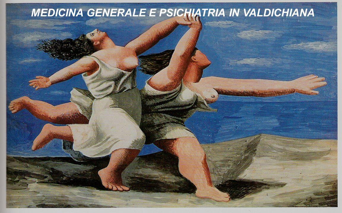 MEDICINA GENERALE E PSICHIATRIA IN VALDICHIANA