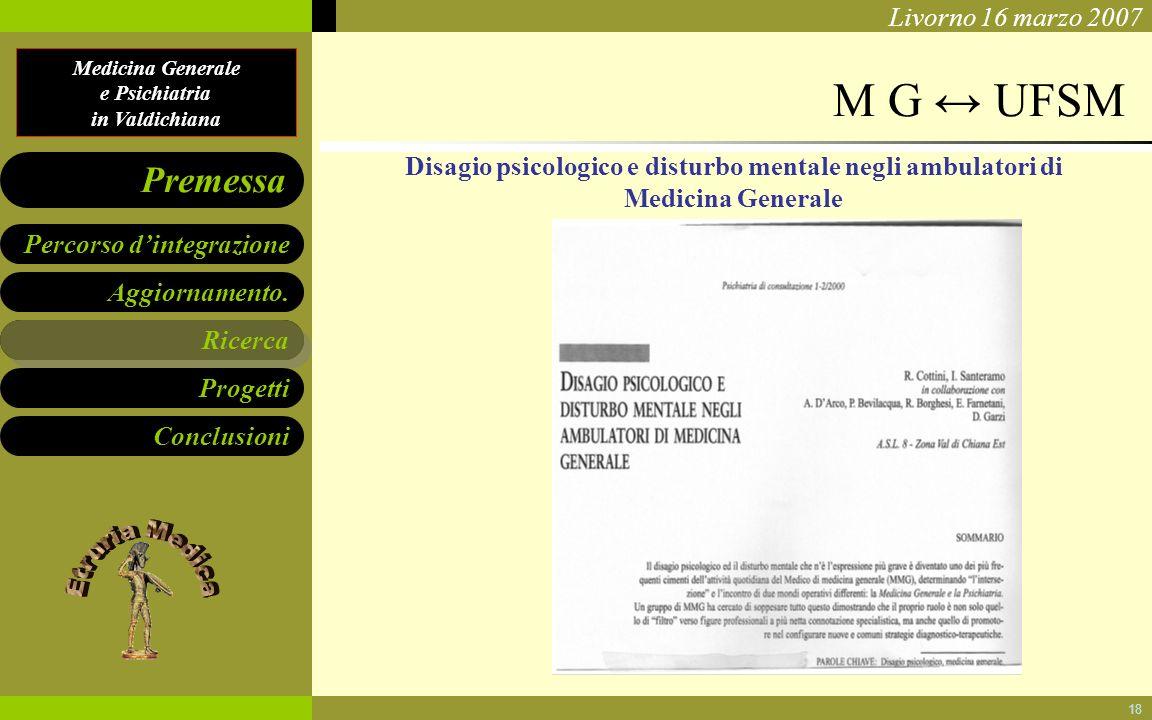 M G ↔ UFSM Disagio psicologico e disturbo mentale negli ambulatori di Medicina Generale Ricerca