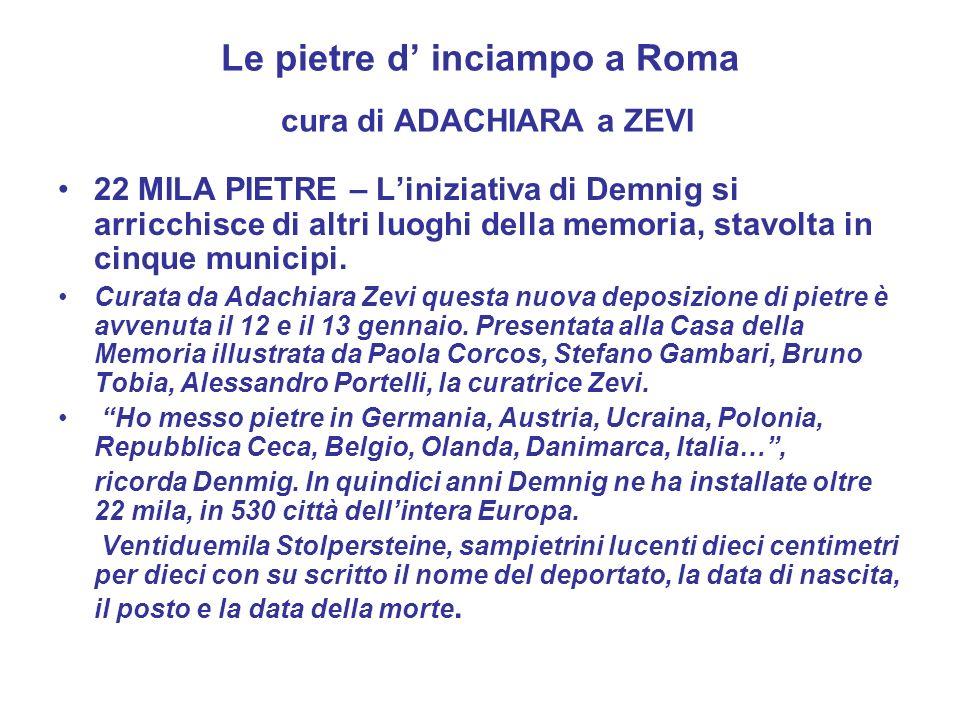 Le pietre d' inciampo a Roma cura di ADACHIARA a ZEVI