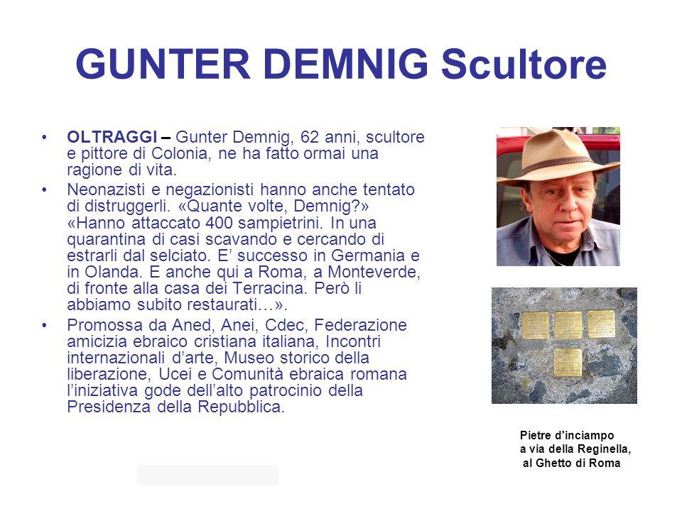 GUNTER DEMNIG Scultore