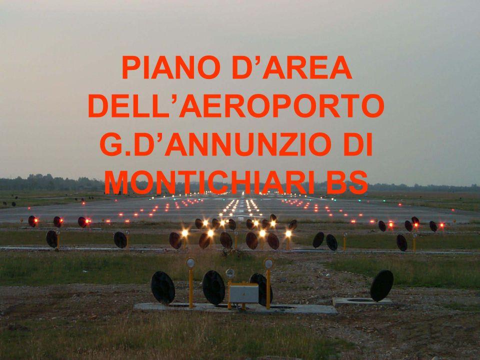 PIANO D'AREA DELL'AEROPORTO G.D'ANNUNZIO DI MONTICHIARI BS