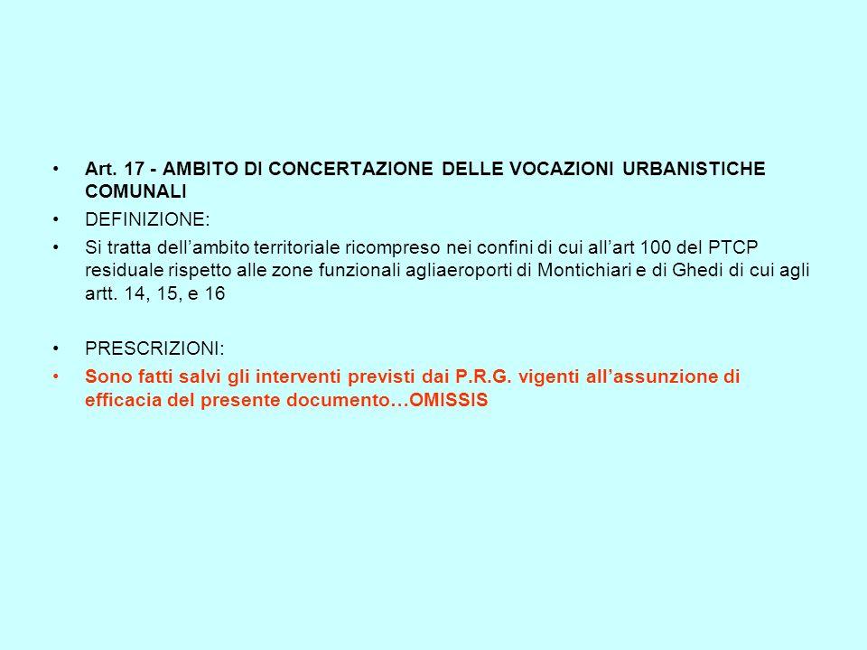 Art. 17 - AMBITO DI CONCERTAZIONE DELLE VOCAZIONI URBANISTICHE COMUNALI