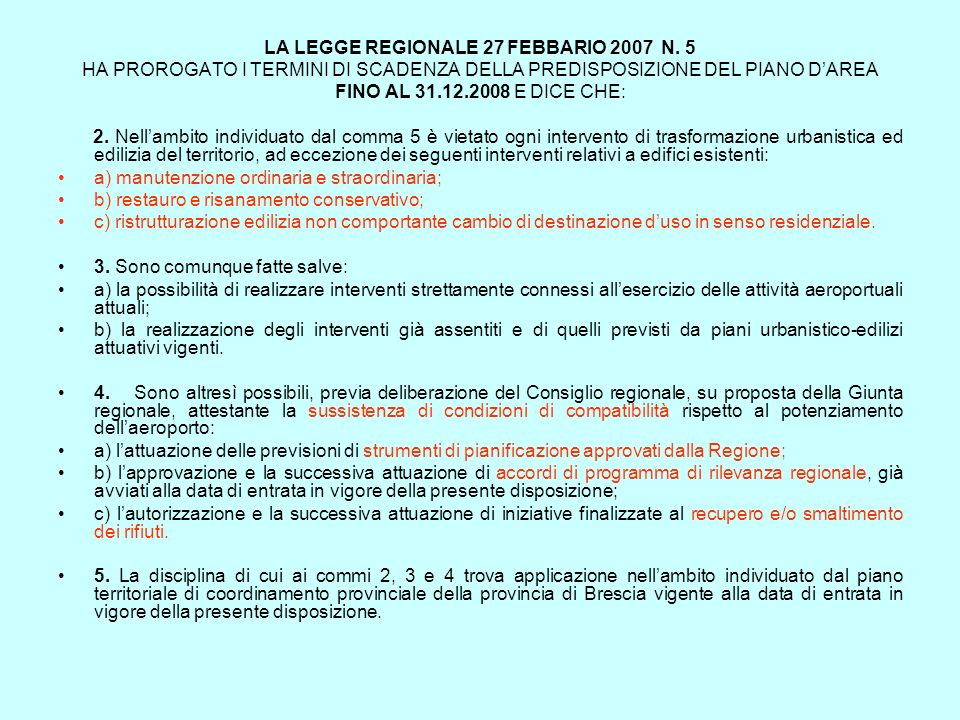 LA LEGGE REGIONALE 27 FEBBARIO 2007 N. 5