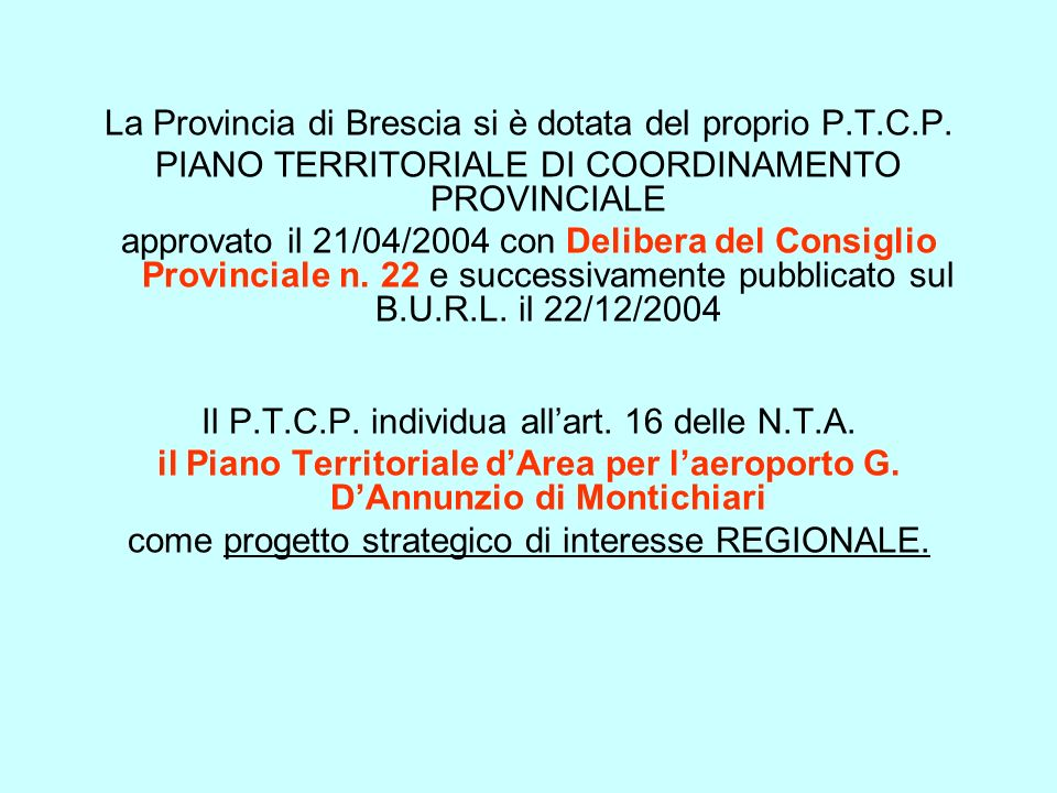 La Provincia di Brescia si è dotata del proprio P.T.C.P.