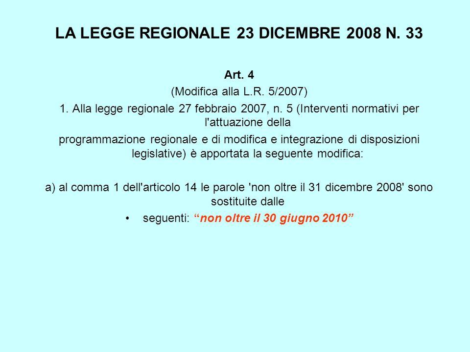 LA LEGGE REGIONALE 23 DICEMBRE 2008 N. 33