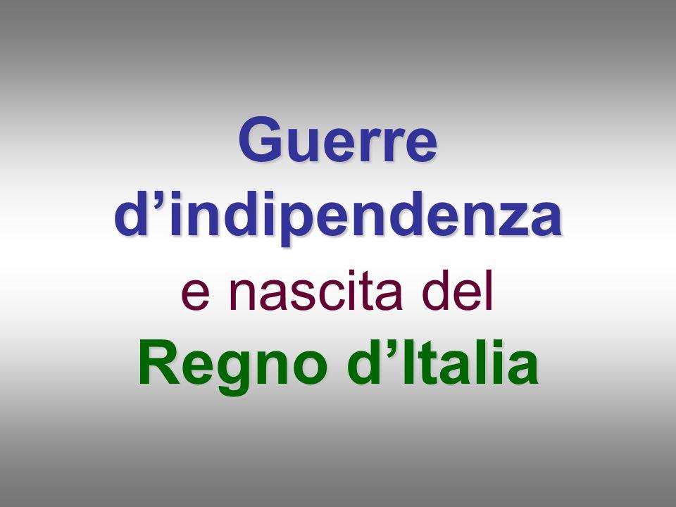 Guerre d'indipendenza e nascita del Regno d'Italia