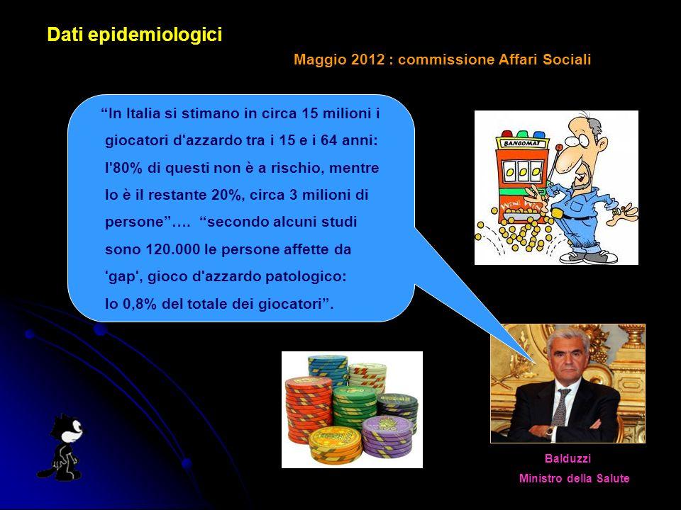 Dati epidemiologici Maggio 2012 : commissione Affari Sociali