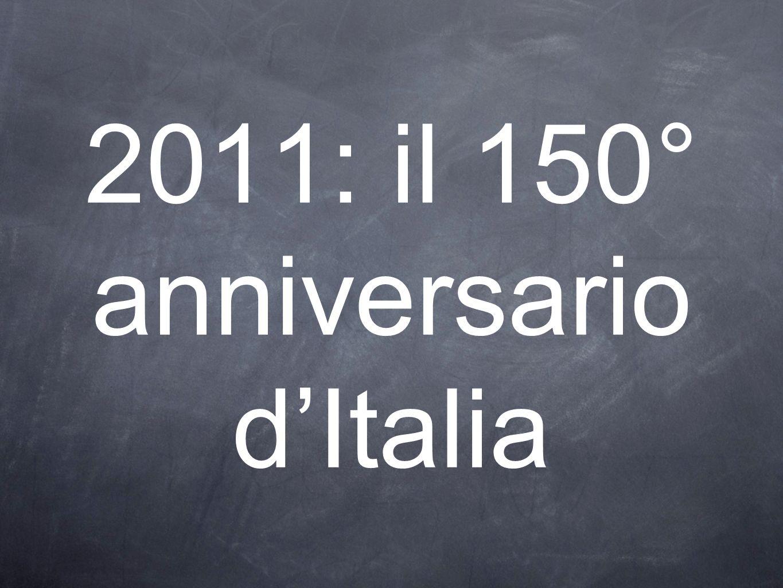 2011: il 150° anniversario d'Italia