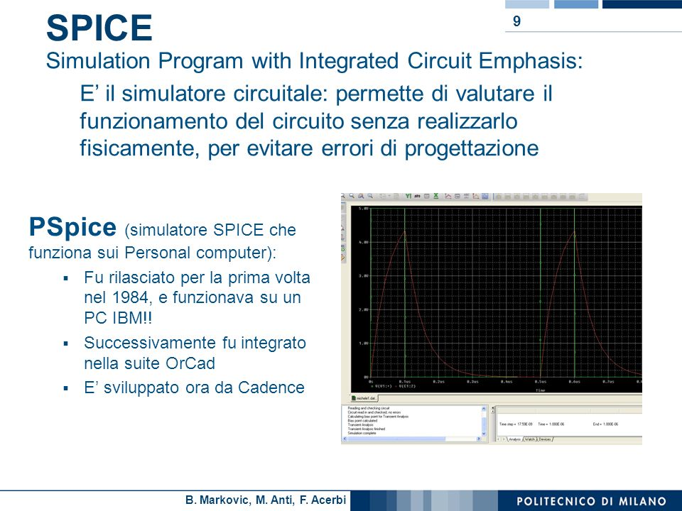 SPICE PSpice (simulatore SPICE che funziona sui Personal computer):
