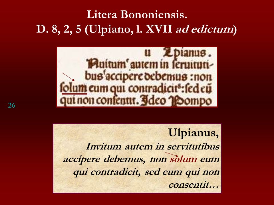 D. 8, 2, 5 (Ulpiano, l. XVII ad edictum)