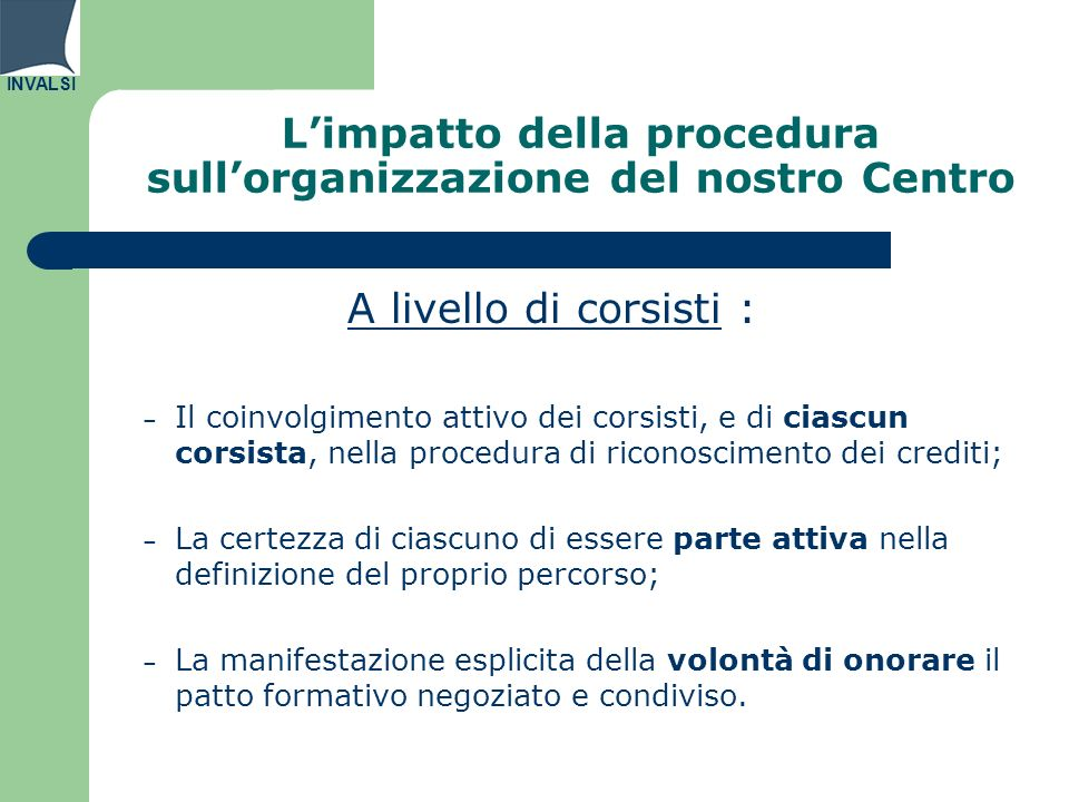 L'impatto della procedura sull'organizzazione del nostro Centro