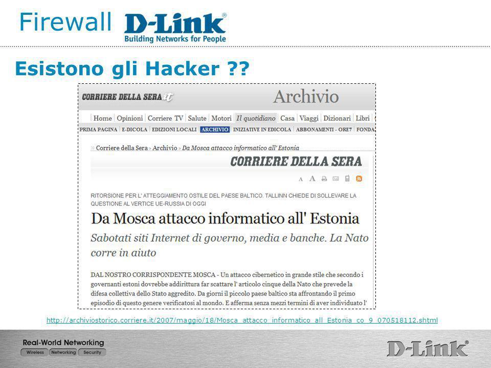 Firewall Esistono gli Hacker