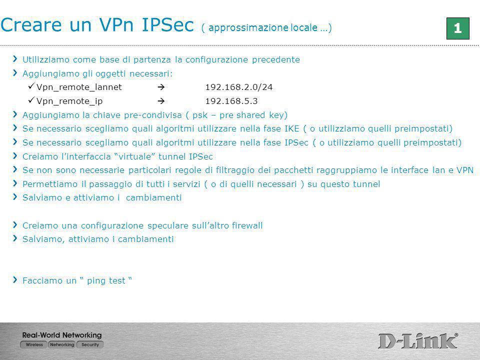 Creare un VPn IPSec ( approssimazione locale …)