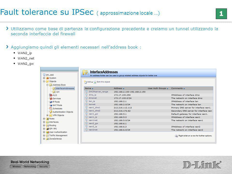 Fault tolerance su IPSec ( approssimazione locale …)