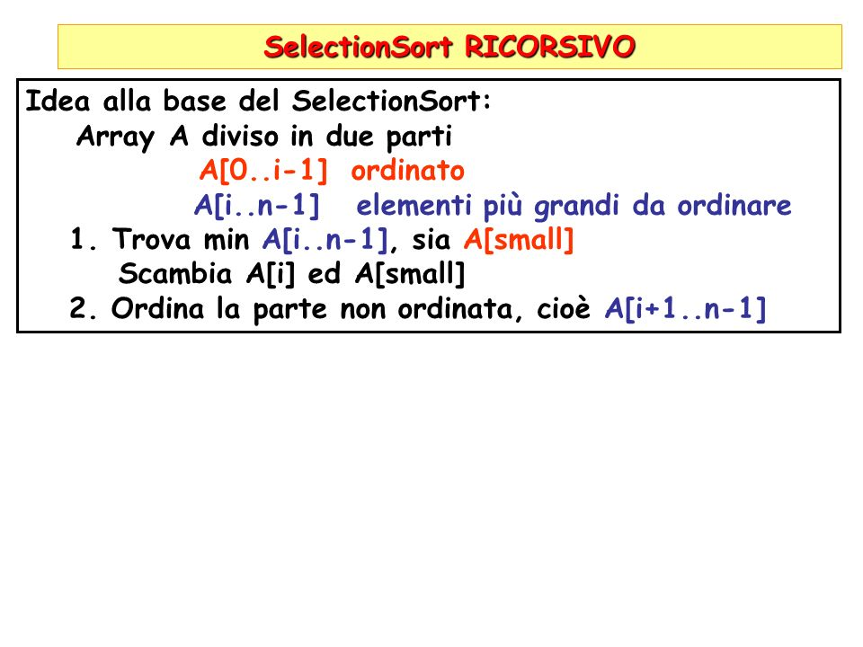 SelectionSort RICORSIVO