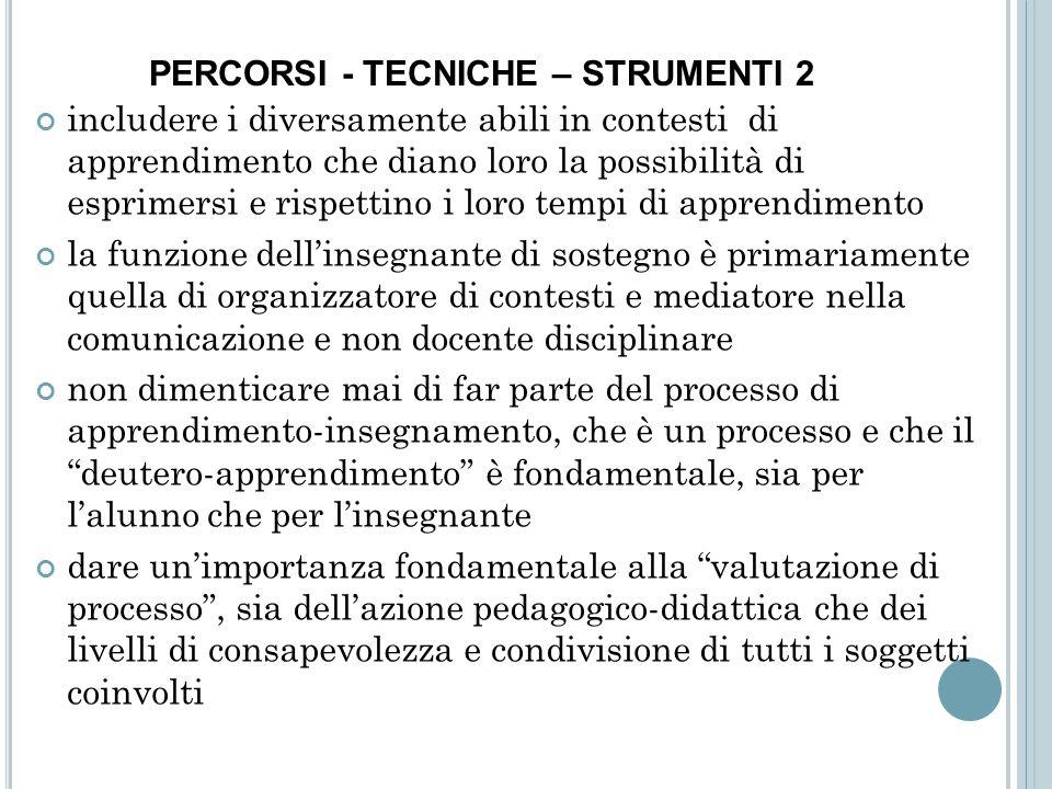 PERCORSI - TECNICHE – STRUMENTI 2