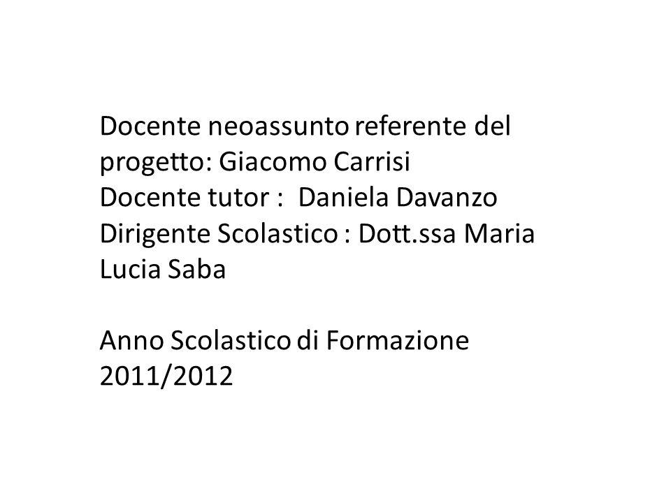 Docente neoassunto referente del progetto: Giacomo Carrisi