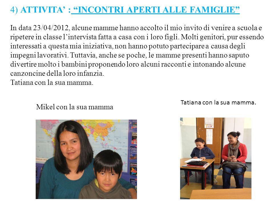 4) ATTIVITA' : INCONTRI APERTI ALLE FAMIGLIE