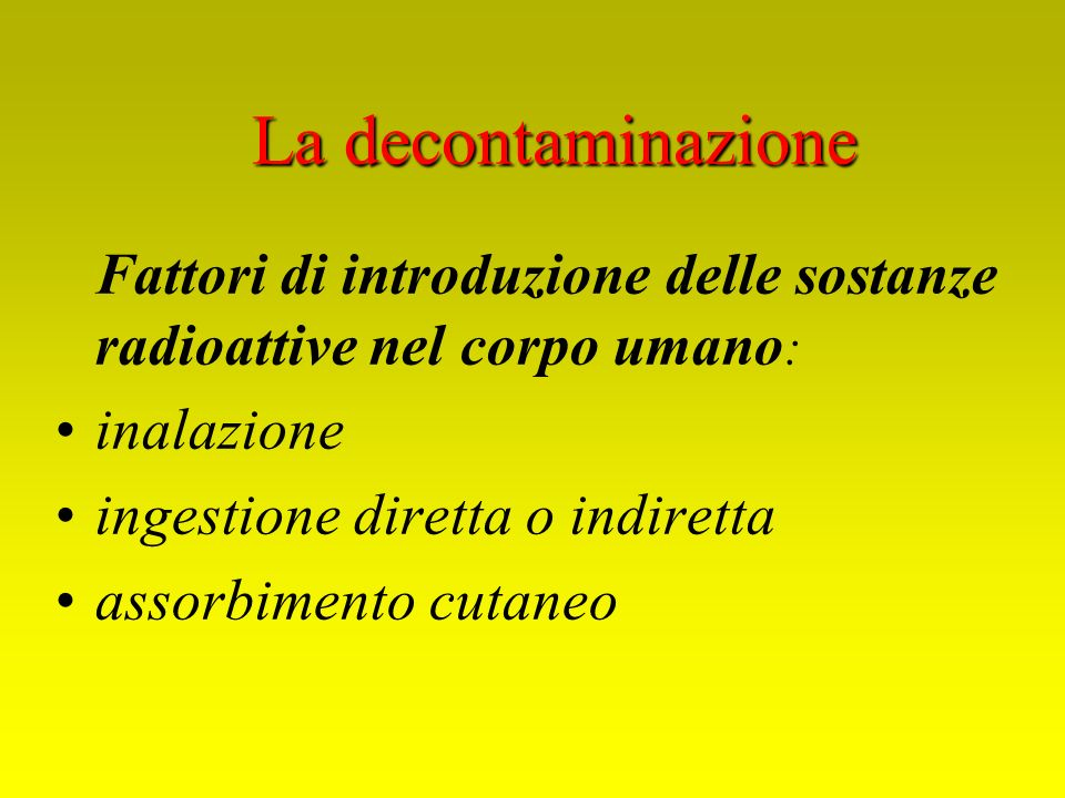 La decontaminazione inalazione ingestione diretta o indiretta