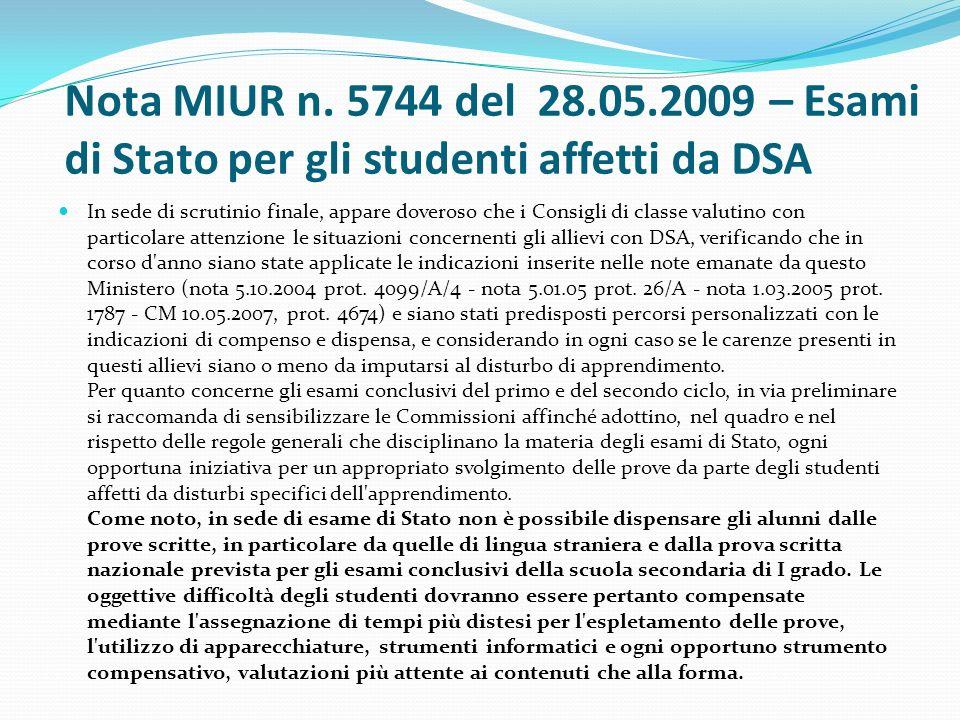Nota MIUR n. 5744 del 28.05.2009 – Esami di Stato per gli studenti affetti da DSA