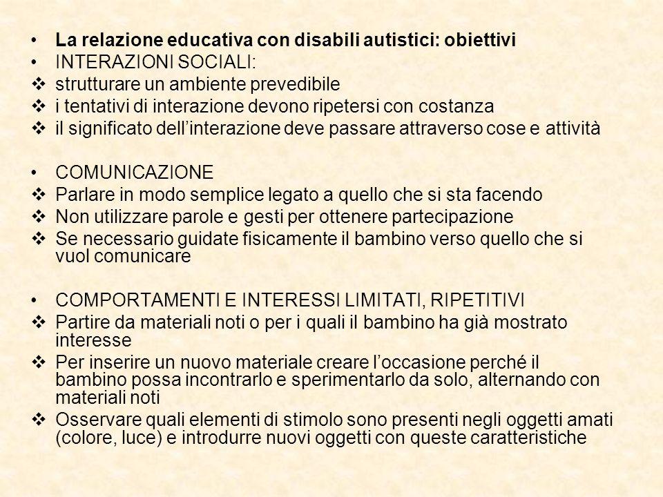 La relazione educativa con disabili autistici: obiettivi