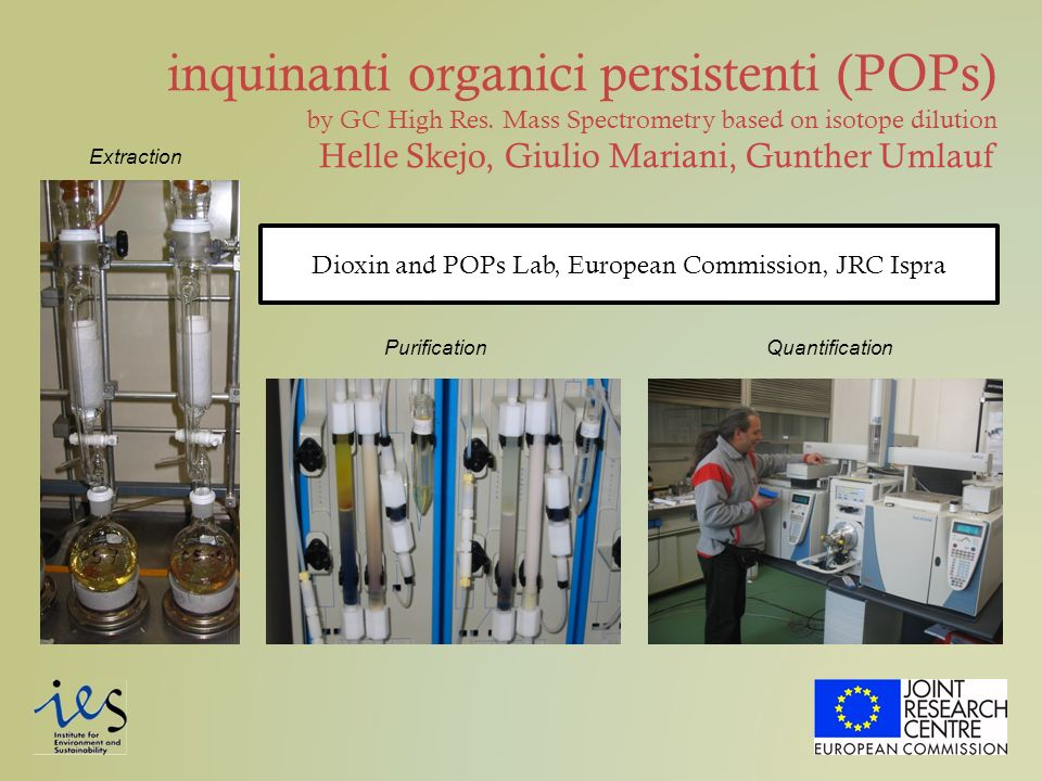 Dioxin and POPs Lab, European Commission, JRC Ispra