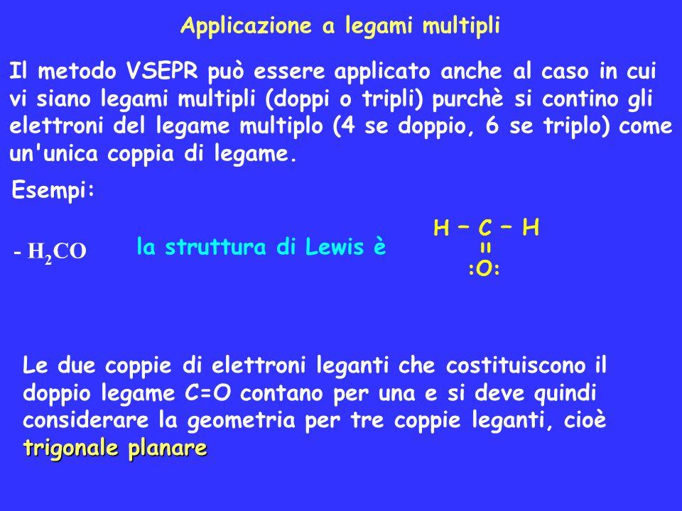 = Applicazione a legami multipli