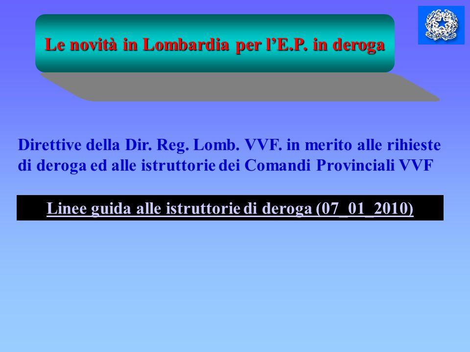 Le novità in Lombardia per l'E.P. in deroga