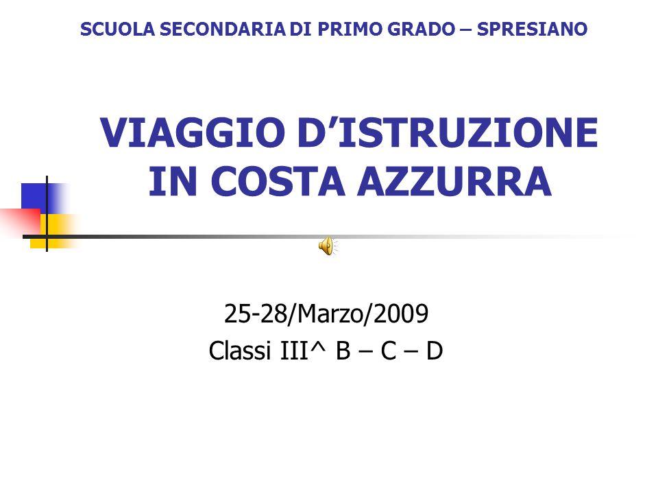 VIAGGIO D'ISTRUZIONE IN COSTA AZZURRA
