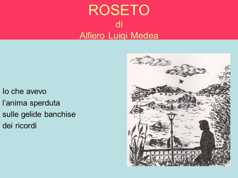 ROSETO di Alfiero Luigi Medea