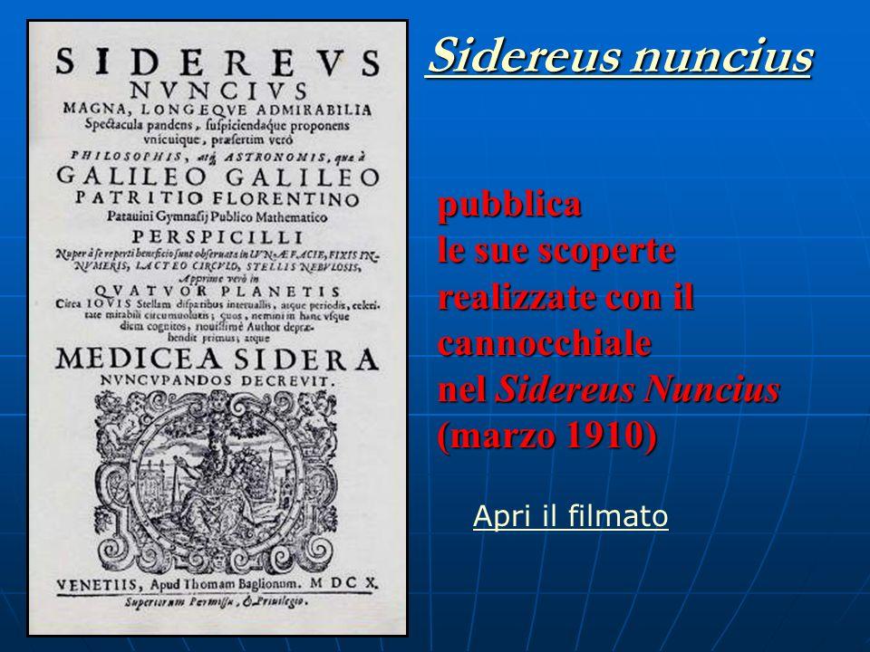 Sidereus nuncius pubblica le sue scoperte realizzate con il