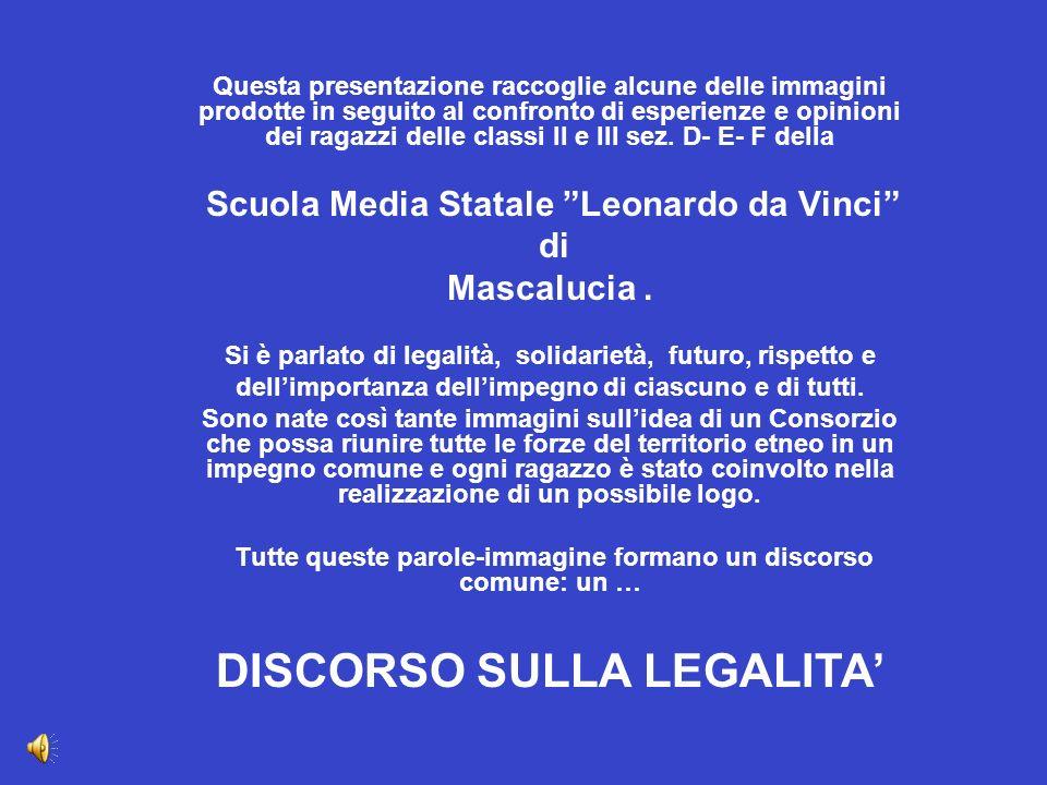 DISCORSO SULLA LEGALITA'