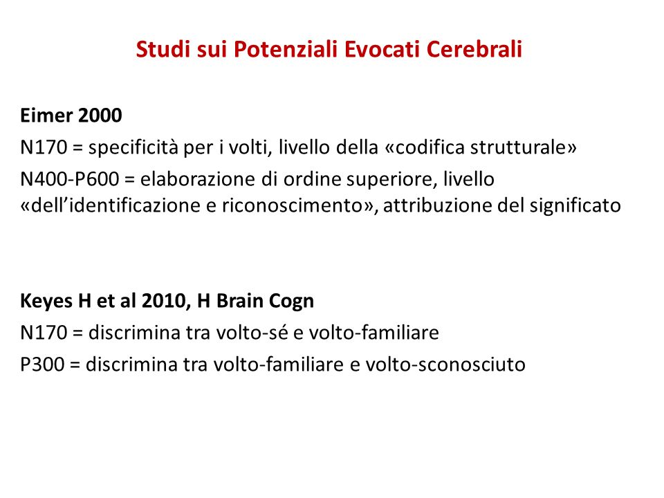 Studi sui Potenziali Evocati Cerebrali